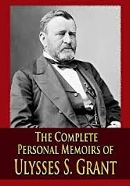The Complete Personal Memoirs Of Ulysses S Grant