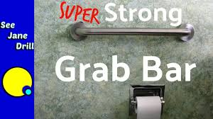 how to install a safety grab bar with the world s strongest