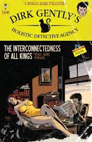 Dirk Gentlys Holistic Detective Agency The Interconnectedness Of All Kings Chris Ryall Tony Akins Ilias Kyriazis IDW January 26 2016