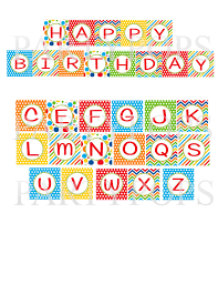 Primary Happy Birthday Printable Party Banner Letter Alphabet Personalize Circus