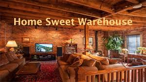 100 Warehouse Homes Home Sweet