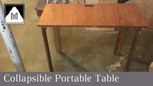How To Build Wooden End Table by How To Build A Collapsible Portable Table Youtube
