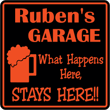 What Happens Here Stays Here Personalized Garage Sign