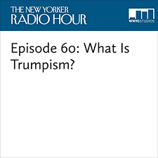 Episode 60 What Is Trumpism Audiobook Cover Art