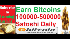 Bitcoin Faucet Bot Android by Earn 100000 To 500000 Satoshi Daily Earn Free Bitcoins Learning