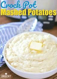Crock Pot Mashed Potatoes Recipe From The Country Cook