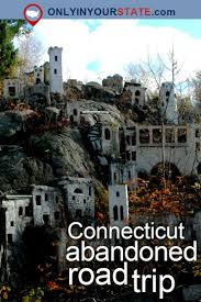 Spirit Halloween Waterbury Ct by 79 Best Creepy Connecticut Images On Pinterest Connecticut