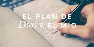 El Plan De Dios Y Mio