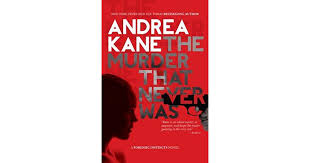 The Murder That Never Was Forensic Instincts 5 By Andrea Kane