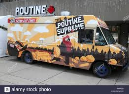 100 Supreme Truck The Poutine Food Truck In Toronto Ontario Canada Stock