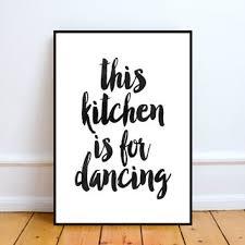 This Kitchen Is For Dancing PrintableINSTANT DOWNLOAD Printablekitchen Decor