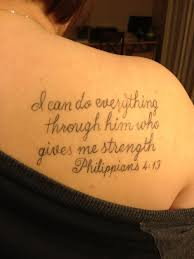 Bible Verses Tattoo Ideas 12 878a6f8c7676179b679e275495bc7963 Philippians Give Me Strength