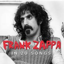 20 Of The Best Frank Zappa Songs