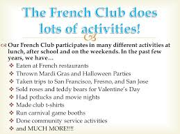 Our French Club Participates In Many Different Activities At Lunch After School And