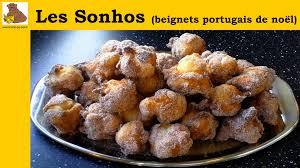 recette de cuisine portugaise facile les sonhos beignets portugais de noël recette facile hd