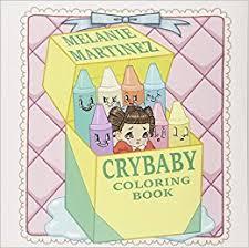 Cry Baby Coloring Book Melanie Martinez 9781612436869 Amazon Books