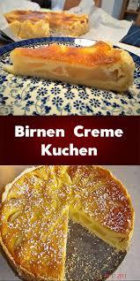 birnen creme kuchen ganz schnell und einfach kuchen