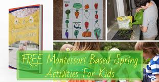 Were Proud To Bring You These Free Montessori Based Activities For Kids Work