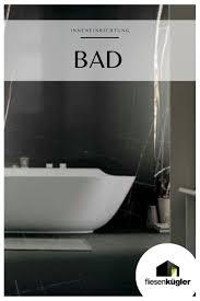 fliesen im badezimmer badezimmer fliesen bad fliesen fliesen