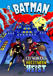 Halloween Picture Books by Amazon Com Catwoman U0027s Halloween Heist Batman 9781434227676