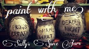Nightmare Before Christmas Bathroom Decor by Sally U0027s Spice Jars Nightmare Before Christmas Diy Youtube