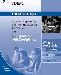 Free Download ETS TOEFL IBT Tips How To Prepare For The Test And Communicate