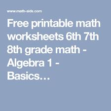Algebra Tiles Worksheet 6th Grade by Free Printable Math Worksheets 6th 7th 8th Grade Math Algebra 1