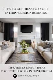 104 Interior Decorator Magazine How To Pitch And Get Press For Your Design Business