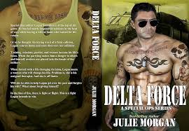 Click Here To Download It Your Ereader Im Working On Book Two Sniper Now Tom Brody Is Featured In Delta Force And Soon Youll Read His Story As