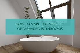 how to make the most of shaped bathrooms qs supplies