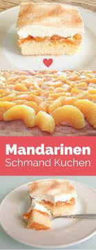 mandarinen schmand kuchen käse kuchen pastel de tortilla