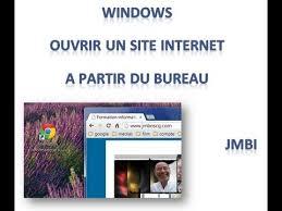 mettre les favoris sur le bureau windows créer un raccourci d un site sur le bureau