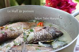 le meilleur de la cuisine antillaise le blaff de poisson recette hypocalorique