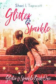 Glitter And Sparkle Shari L Tapscott