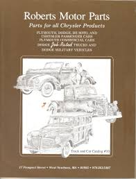 Roberts Auto Parts, Catalog No 10, Chrysler, Plymouth, Dodge, Cars ... Vintage Dodge Truck Wiring Harnses Easy Diagrams Lmc Truck Parts Free Catalog This Thing Is Awesome Youtube 1938 Cars Trucks Parts 1947 Dodge Power Wagon Precision Wagons Power Wagons Car Panel With Labels Auto Body Descriptions 6x6 Wagon Is The Holy Grail Of American 1952 B3 Pickup Original Flathead Six Four Speed Old Ad 1945 Life Magazine Red Etsy
