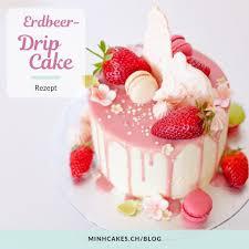 erdbeeren drip cake minh cakes