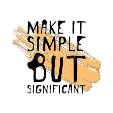 Download Make It Simple But Significant Hand Drawn Tee Graphic Typographic Print Poster