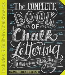 100 Chalks Truck Parts Amazoncom The Complete Book Of Chalk Lettering Create And Develop