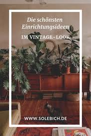 die schönsten einrichtungsideen im vintage look foto
