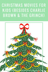 Charlie Brown Christmas Tree Quotes by Best 25 Christmas Movies For Kids Ideas On Pinterest Christmas