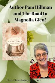Author Pam Hillman And The Road To Magnolia Glen