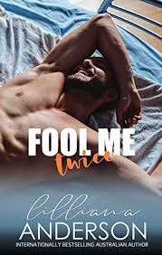 Fool Me Twice By Lilliana Anderson