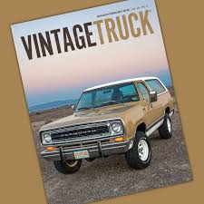 100 Vintage Truck Magazine JanuaryFebruary 2019 Magazine