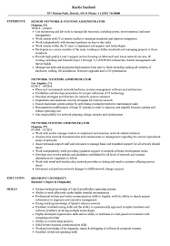 Network Systems Administrator Resume Samples | Velvet Jobs Network Administrator Resume Analyst Example Salumguilherme System Administrator Resume Includes A Snapshot Of The Skills Both 70 Linux Doc Wwwautoalbuminfo Examples Sample Curriculum It Pdf Thewhyfactorco Awesome For Fresher Atclgrain Writing Guide 20 Exceptional Remarkable With