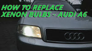 audi a6 xenon bulbs replacement how to remove xenon bulbs from