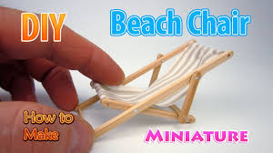 DIY Miniature Beach Lounge Chair | DollHouse | No Polymer Clay ... Lc4 Lounge Chair By Designer Le Corbusier Bicolor At 1stdibs Ottoman Armchair Really Comfortable Chairs High Back Best Disney Frozen Olaf Nib For Sale In Highlands Amazoncom Saucer Toys Games Dick Elmers Fniture Superstores Childrens Remnant February Find More Up To 90 Off Fiber Sled Base Distinctly Tactile Sofa Couch Flip Pink Kids Fold Out Foam Bedroom Mainstays Fulton Walmartcom Timber Occasional Kmart