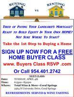FREE FIRST TIME HOME BUYERS Workshop Your 1st Step To Buying A Home Registration Wed May 23 2018 At 630 PM