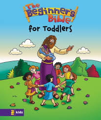 The Beginners Bible For Toddlers 9780310714088