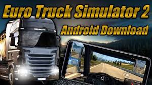 100 Truck Simulator 2 Download Euro Android Today On Your Mobile