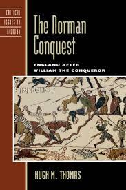 Hugh M Thomass The Norman Conquest England After William Conqueror PDF